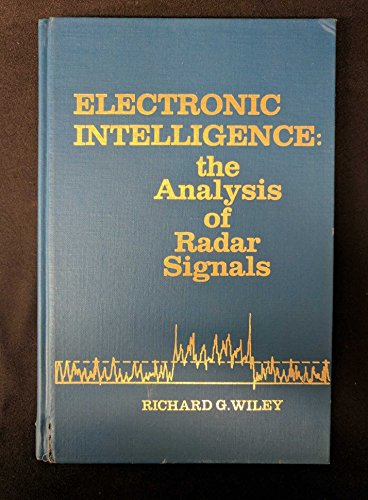9780890061244: Electronic Intelligence: Analysis of Radar Signals
