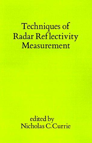 9780890061312: Techniques of Radar Reflectivity Measurement (Radar Library)