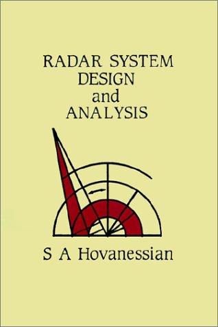9780890061473: Radar System Design and Analysis (Artech House Radar Library)