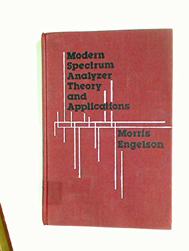 Modern Spectrum Analyzer: Theory and Applications