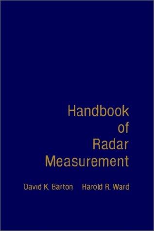 9780890061558: Handbook of Radar Measurement