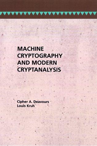 9780890061619: Machine Cryptography and Modern Cryptanalysis (Artech House Telecom Library)