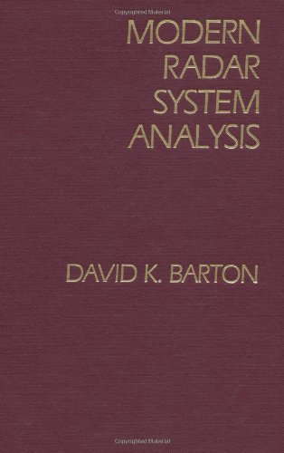Modern Radar System Analysis: Barton, David K.