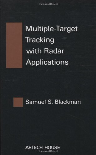 9780890061794: Multiple-Target Tracking with Radar Applications (Artech House Radar Library) (Artech House Radar Library (Hardcover))