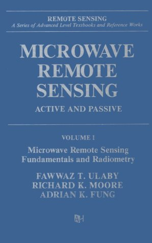 9780890061909: Microwave Remote Sensing: Active and Passive, Volume I: Fundamentals and Radiometry