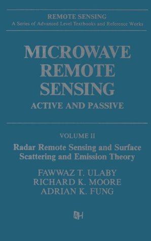 9780890061916: Microwave Remote Sensing: Active and Passive, Volume II: Radar Remote Sensing and Surface Scattering and Emission Theory