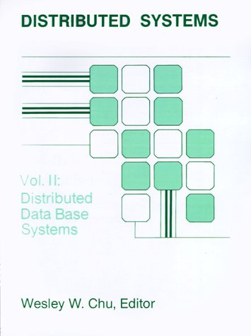 9780890062135: Distributed Systems: Vol. II: Distributed Data Base Systems