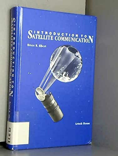 9780890062296: Introduction to Satellite Communication (Telecommunications Library)