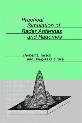 9780890062371: Practical Simulation of Radar Antennas and Radomes (Artech House Antenna Library)