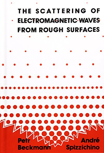 9780890062388: The Scattering of Electromagnetic Waves from Rough Surfaces (Artech House Radar Library)