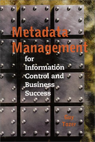 9780890062807: Metadata Management for Information Control and Business Success (Artech House Computing Library)