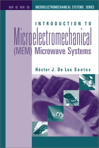 9780890062821: Introduction to Microelectromechanical(MEM)Microwave Systems (Artech House Microwave Library)