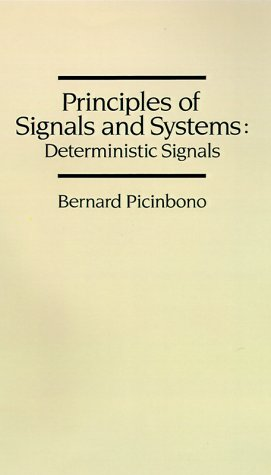 Principles of Signals and Systems : Deterministic Signals