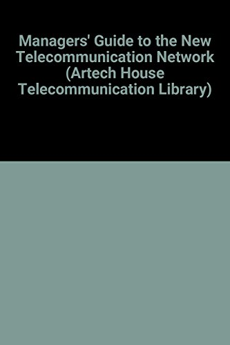 The Managers Guide to the New Telecommunications: Gasman, Lawrence