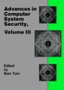 Advances in Computer System Security, Vol. 3 (Telecommunication Applications Library): Turn, Rein