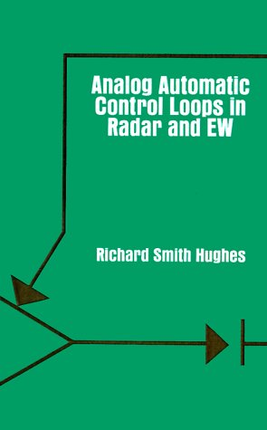 Analog Automatic Control Loops in Radar and Ew