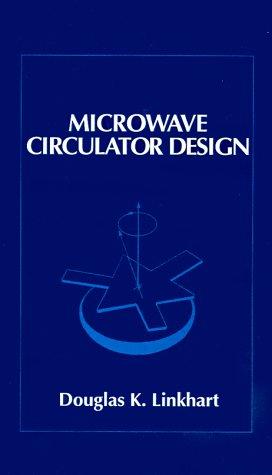 9780890063293: Microwave Circulator Design (Artech House Microwave Library (Hardcover))