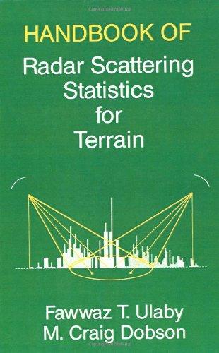 Handbook of Radar Scattering Statistics for Terrain (Artech House Remote Sensing Library): Fawwaz T...
