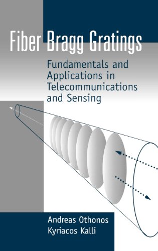 9780890063446: Fiber Bragg Gratings: Fundamentals and Applications in Telecommunications and Sensing (Artech House Optoelectronics Library)