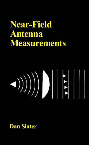 9780890063613: Near-Field Antenna Measurements (Antenna library)