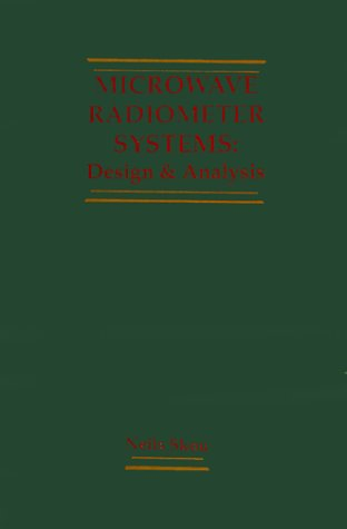 9780890063682: Microwave Radiometer Systems: Design and Analysis (Remote sensing library)