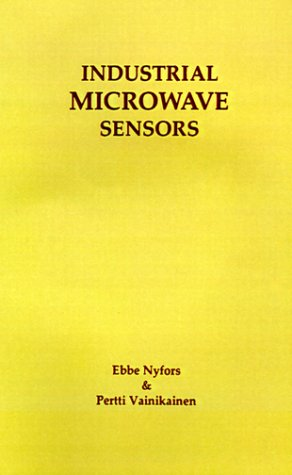 9780890063972: Industrial Microwave Sensors (Artech House Microwave Library)