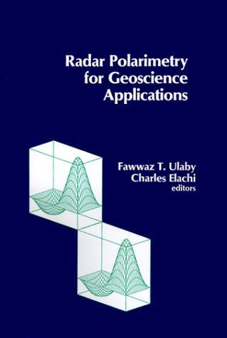 9780890064061: Radar Polarimetry for Geoscience Applications (Artech House Remote Sensing Library)