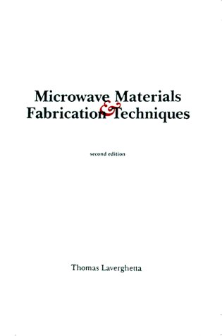 9780890064146: Microwave Materials and Fabrication Techniques (Microwave Library)
