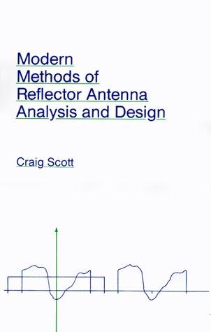 9780890064191: Modern Methods of Reflector Antenna Analysis and Design (Artech House Antenna Library)