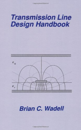 9780890064368: Transmission Line Design Handbook (Artech House Antennas and Propagation Library) (Artech House Microwave Library (Hardcover))