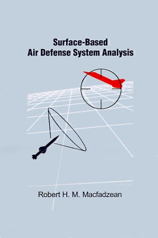 9780890064511: Surface-Based Air Defense System Analysis (Artech House Radar Library)