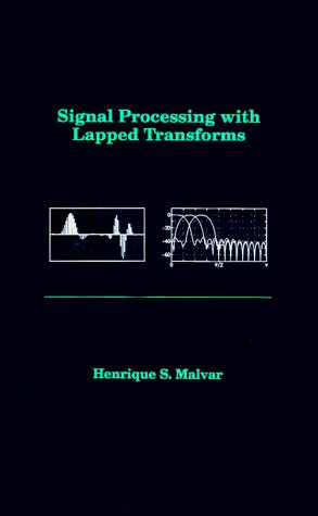 9780890064672: Signal Processing with Lapped Transforms (Artech House Telecommunications Library)