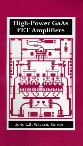 9780890064795: High-Power GaAs FET Amplifiers (Microwave Library)