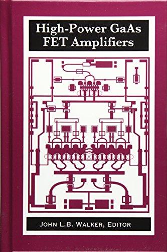 9780890064795: High-Power GaAs FET Amplifiers (Artech House Microwave Library (Hardcover))