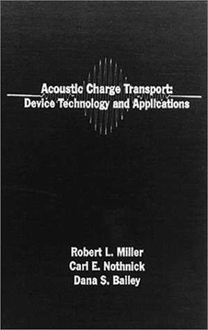 9780890065204: Acoustic Charge Transport: Device Technology and Applications (Microwave & Acoustic Libraries)