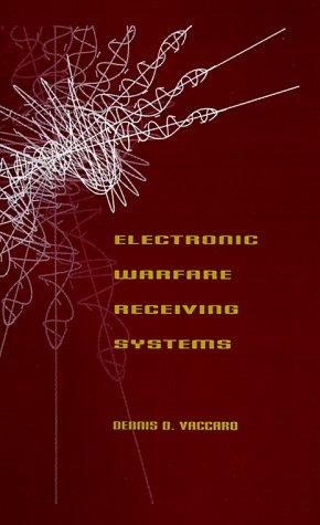 9780890065433: Electronic Warfare Receiving Systems (Artech House Radar Library) (Artech House Radar Library (Hardcover))