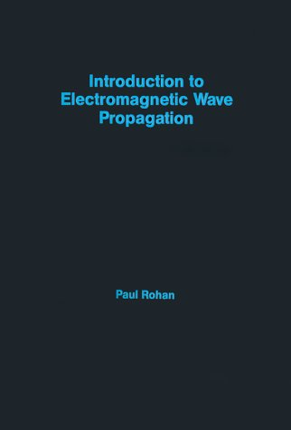 9780890065457: Introduction to Electromagnetic Wave Propagation (Artech House Remote Sensing Library)
