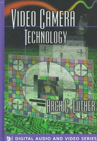 9780890065563: Video Camera Technology (The Artech House Audiovisual Library)