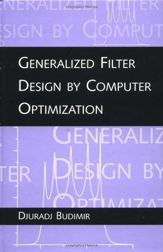 9780890065792: Generalized Filter Design by Computer Optimization (Artech House Microwave Library (Hardcover))