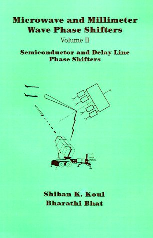 9780890065853: Microwave and Millimeter Wave Phase Shifters: Semiconductor and Delay Line Phase Shifters: 002