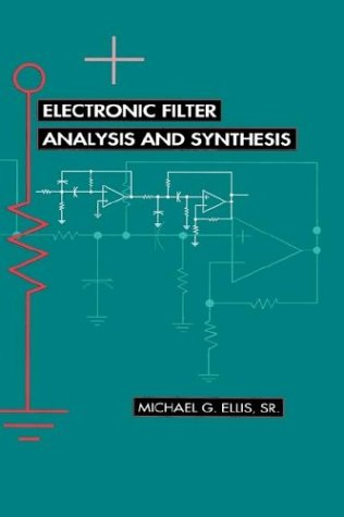 9780890066164: Electronic Filter Analysis and Synthesis (Microwave Library)