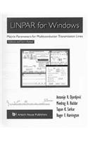 9780890066232: Linpar for Windows: Matrix Parameters for Multiconductor Transmission Lines, Twodiskettes and User's Manual (Microwave Software Library)