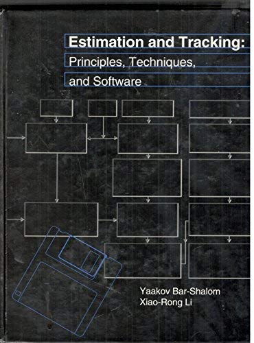 9780890066430: Estimation and Tracking: Principles, Techniques, and Software (Artech House Radar Library)