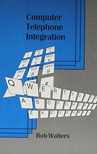Computer Telephone Integration: Rob Walters