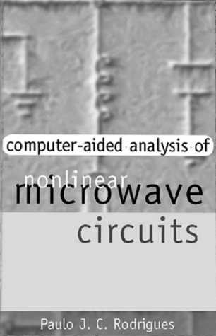 9780890066904: Computer-Aided Analysis of Nonlinear Microwave Circuits (Microwave Library)