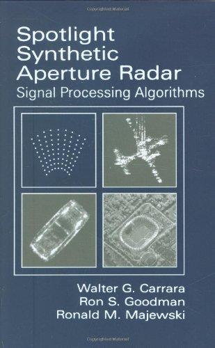 9780890067284: Spotlight Synthetic Aperture Radar: Signal Processing Algorithms (Artech House Remote Sensing Library)