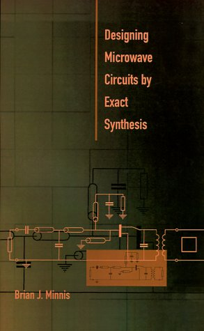 9780890067413: Designing Microwave Circuits by Exact Synthesis (Artech House Microwave Library (Hardcover))