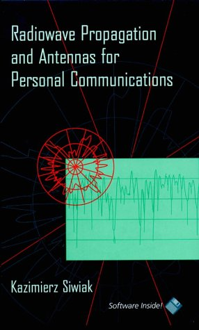 9780890067550: Radiowave Propagation and Antennas for Personal Communications (The Artech House Antenna Library)