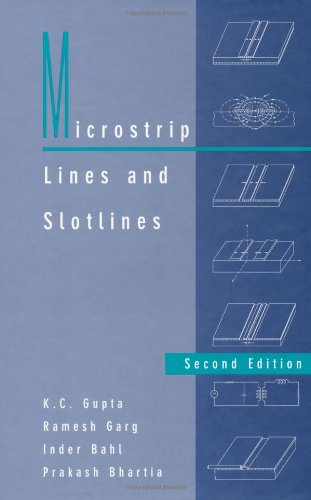 Microstrip Lines and Slotlines [Feb 29, 1996] Gupta, K. C.; Garg, R.;.