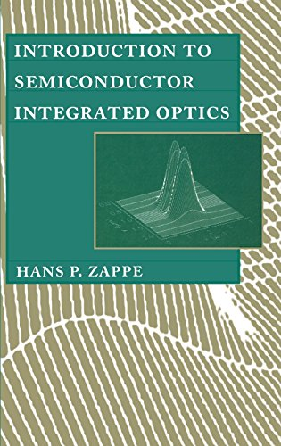 9780890067895: Introduction to Semiconductor Integrated Optics (Artech House Optoelectronics Library)
